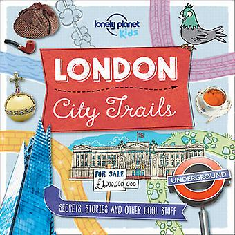 City Trails - London by Lonely Planet Kids - 9781760342272 Book