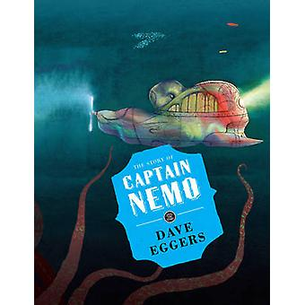 The Story of Captain Nemo by Dave Eggers - Fabian Negrin - Fabian Neg