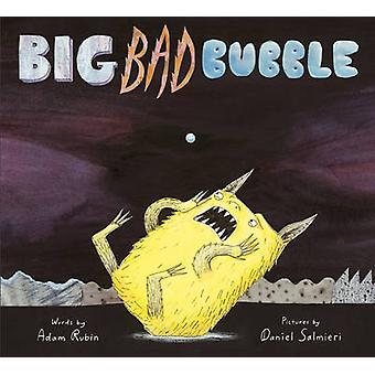 Big Bad bubbla av Adam Rubin - Daniel Salmieri - 9781783441556 bok