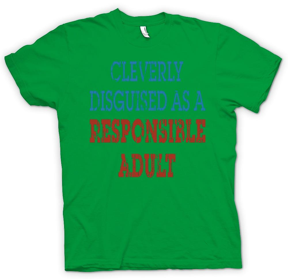 Mens T-shirt - Cleverly Disguised As A Responsible Adult - Funny