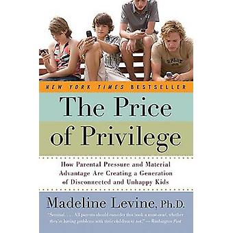 The Price of Privilege - How Parental Pressure and Material Advantage