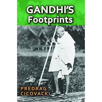 Gandhi's Footprints by Predrag Cicovacki - 9781412862646 Book