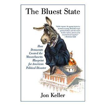 Der Bluest Staat: Wie Demokraten die Massachusetts Blaupause für amerikanische politische Katastrophe geschaffen