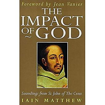 The Impact of God: Soundings from St. John of The Cross