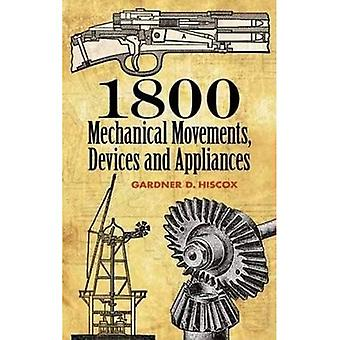 1800 mechanische bewegingen, apparaten en toestellen (Dover Science Books)