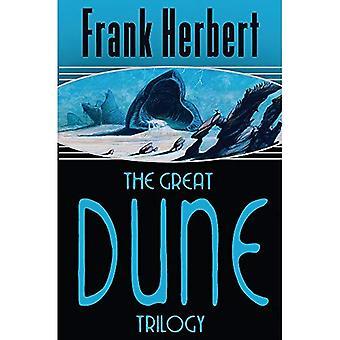 The Great Dune Trilogy: Dune, Dune Messiah, Children of Dune:  Dune ,  Dune Messiah ,  Children of Dune  (Gollancz S.F.)