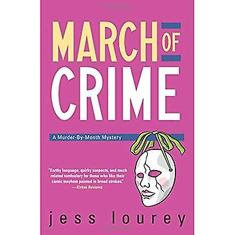 March of Crime: The Murder-by-Month Mysteries. Book 11.