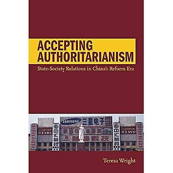 Acceptera maktfullkomlighet: State-Society förbindelser i Kinas Reform eran