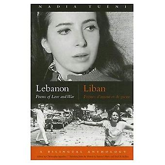 Lebanon: Poems of Love and War (Middle East Literature in Translation): Poems of Love and War (Middle East Literature in Translation)