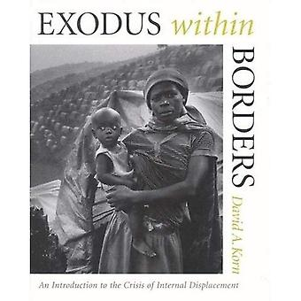 Exodus Within Borders