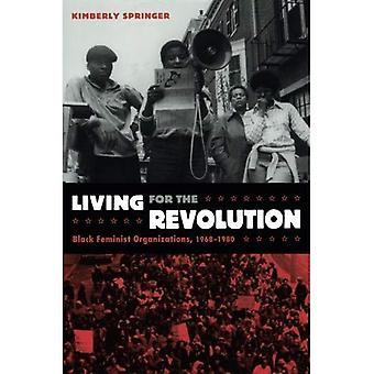 Elävät vallankumous: musta feministi järjestöt 1968-1980