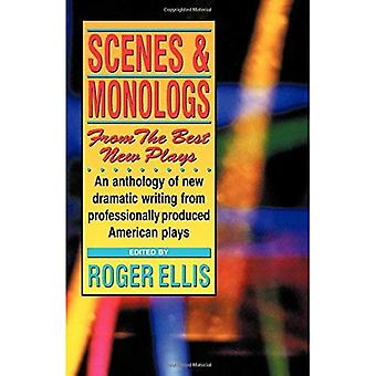 Scenes and Monologs from the Best New Plays: An Anthology of New Dramatic Writing from Professionally Produced American Plays