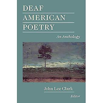 Deaf American Poetry: An Anthology