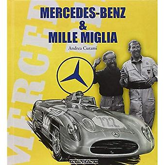 Mercedes-Benz and Mille Miglia
