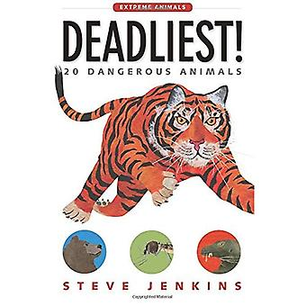 Tödlichsten!: 20 gefährliche Tiere