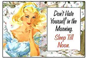 Don't Hate Yourself in the Morning funny fridge magnet   (hb)