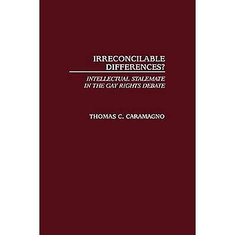 Oförsonliga skillnader intellektuella dödläget i den homosexuella rättigheter debatt av Caramagno & Thomas C.