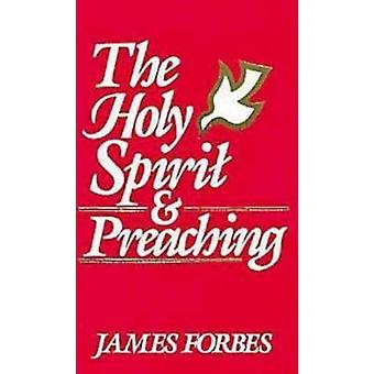 The Holy Spirit  Preaching by Forbes & James