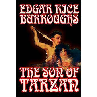 O filho de Tarzan por Edgar Rice Burroughs ficção literária de ação e aventura por Burroughs & Edgar Rice