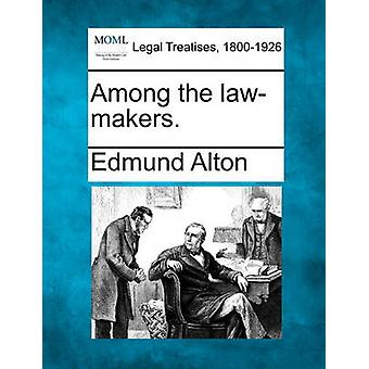 Among the lawmakers. by Alton & Edmund