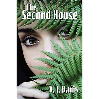 The Second House A Novel of Terror by Banis & V. J.