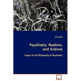 Realismo de la psiquiatría y la ciencia por pecado y Jessica