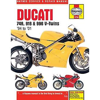 Ducati 748 - 916 & 996 Service and Repair Manual by Matthew Coombs -