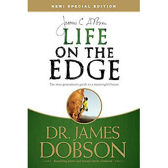 Life on the Edge - The Next Generation's Guide to a Meaningful Future