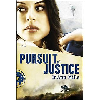 Pursuit of Justice by DiAnn Mills - 9781414320526 Book