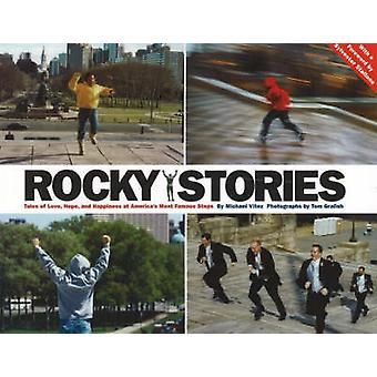 Rocky Stories - Tales of Love - Hope and Happiness at America's Most F