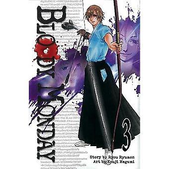 Bloody Monday - v. 3 by Ryumon Ryou - 9781935429241 Book