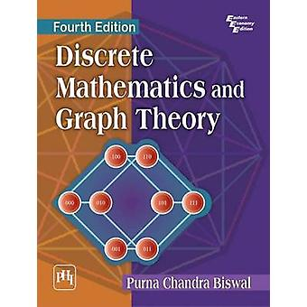 Discrete Mathematics and Graph Theory (4th Revised edition) by Purna