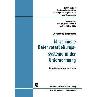GmbH in der Unternehmung Ziele Elemente und Strukturen by Zur Nieden & Manfred