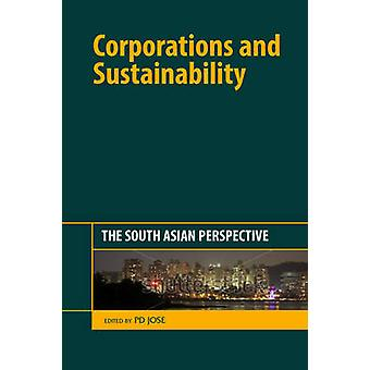 Corporations and Sustainability by P.D. Jose
