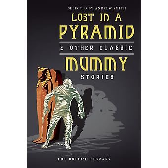Lost in a Pyramid (Paperback) by Smith Andrew