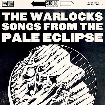 Warlocks - Songs From the Pale Eclipse [Vinyl] USA import