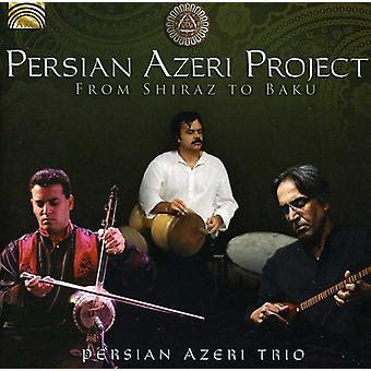 Persian Azeri Project - From Shiraz to Baku [CD] USA import