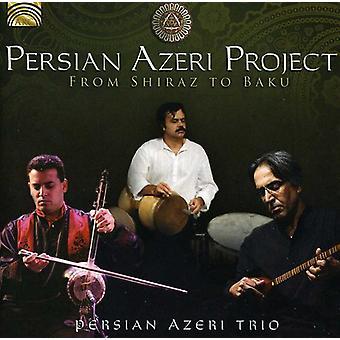 Persiska azeriska projekt - från Shiraz till Baku [CD] USA import