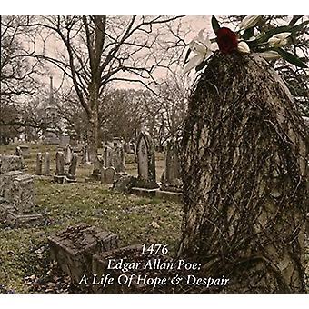 1476 - Edgar Allen Poe: A Life af håb & Despai [CD] USA import