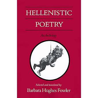 La poésie hellénistique - une anthologie par Barbara Hughes Fowler - Barbara H