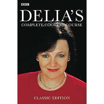 Delia es komplette Kochkurs - v. 1-3 in 1 v von Delia Smith - 9780563
