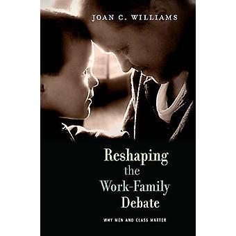 Omforme arbeid-familien debatten - Hvorfor menn og klasse saken Joan c.