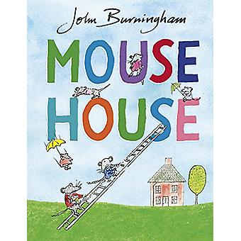 Mouse House by John Burningham - 9780857551771 Book