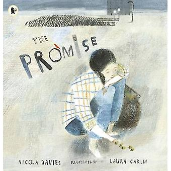 The Promise by Nicola Davies - Laura Carlin - 9781406355598 Book
