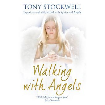 Walking with Angels by Tony Stockwell - 9781444700497 Book