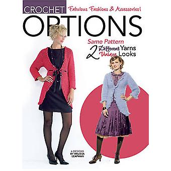 Options Crochet Fashion by Melissa Leapman - 9781601403407 Book