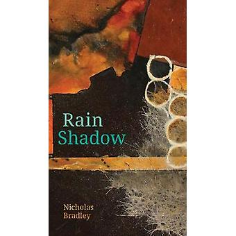 Rain Shadow by Nicholas Bradley - 9781772123708 Book