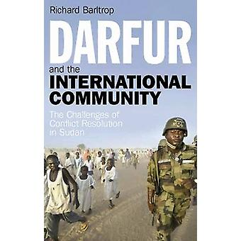 Darfur and the International Community - The Challenges of Conflict Re