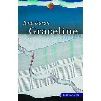 Graceline by Jane Duran - 9781904634997 Book