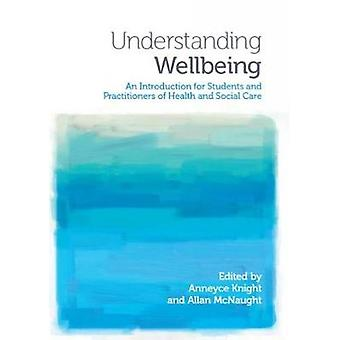 Understanding Wellbeing - An Introduction for Students and Practitione